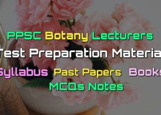 PPSC Botany Lecturers Past Papers - Books - MCQs Notes