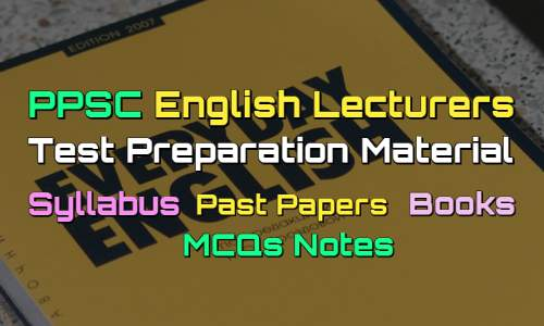 PPSC English Lecturers Syllabus - Books - Past Papers - MCQs Notes fi